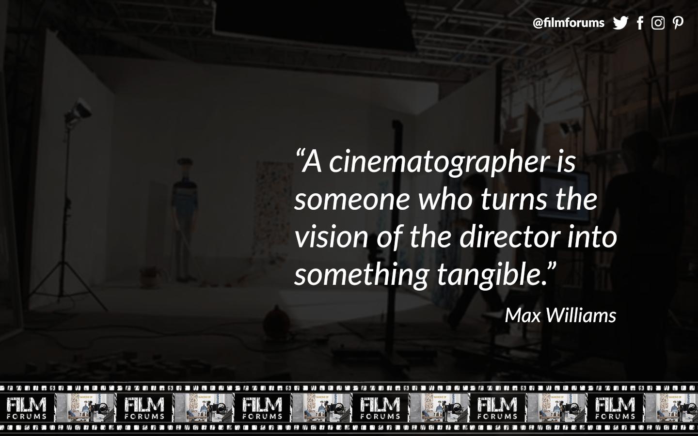 Max Williams Cinematographer