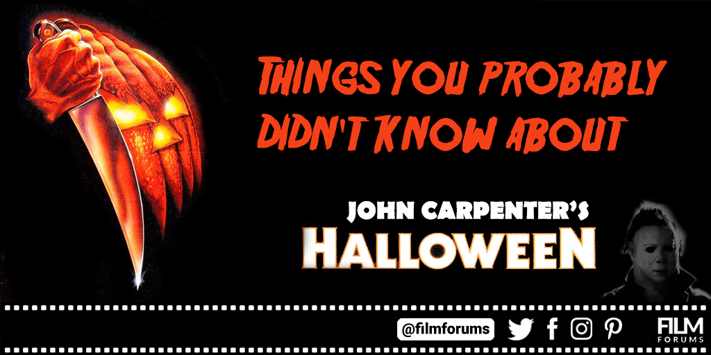 John Carpenter's Halloween Facts