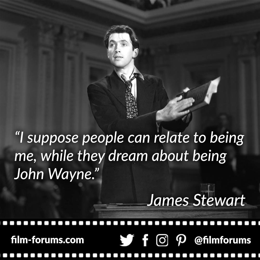 James Stewart John Wayne Quote