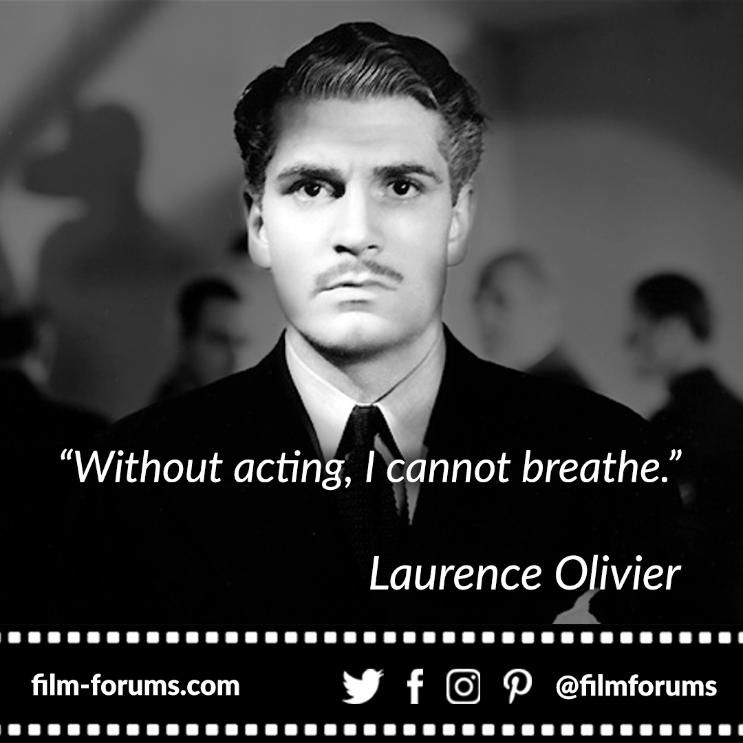 Laurence Olivier Acting Quote