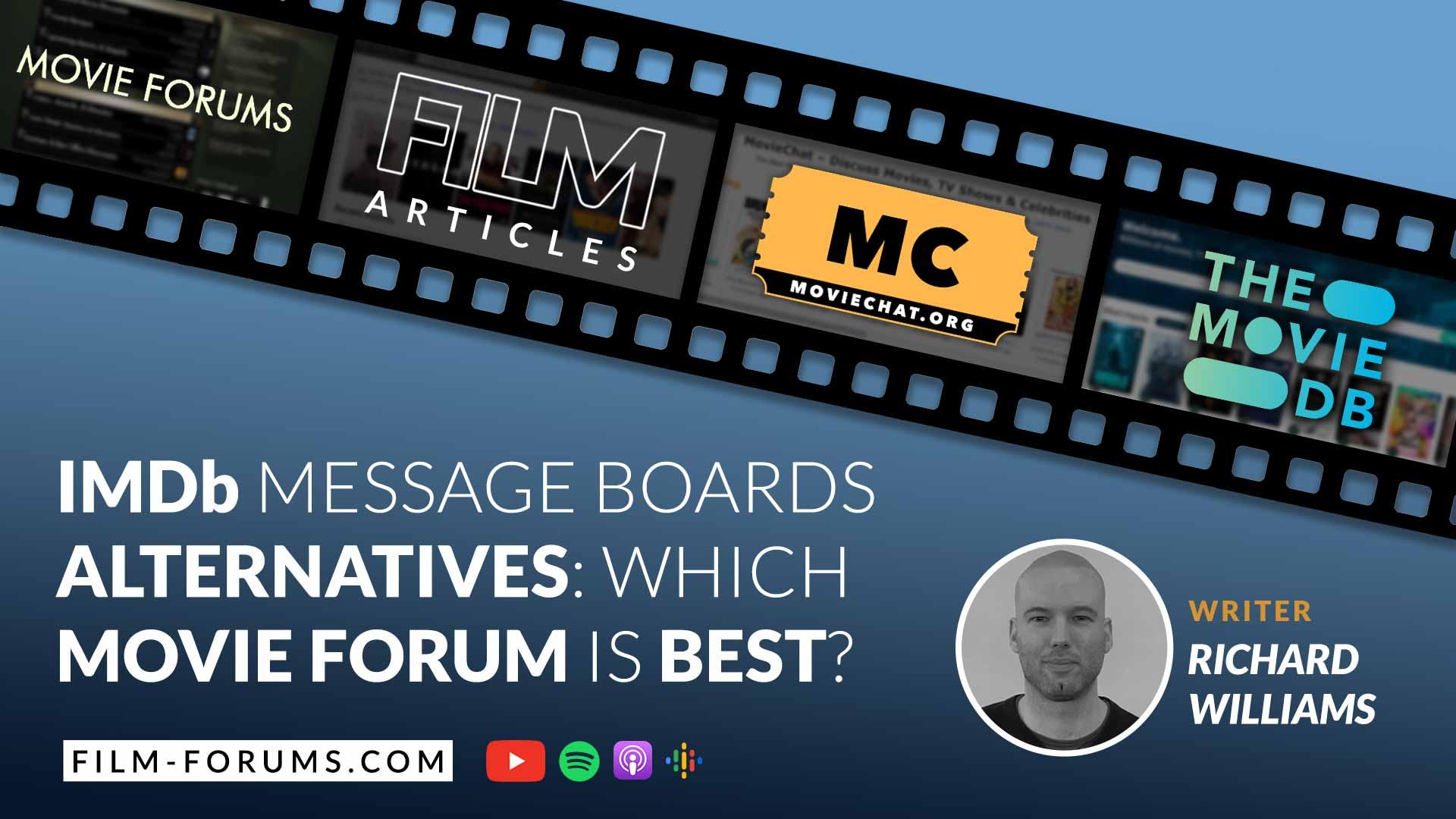 Best Movie Forums: IMDb message boards alternatives