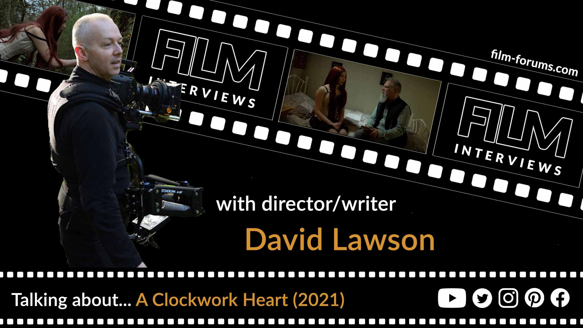 David Lawson, director of A Clockwork Heart (2021)