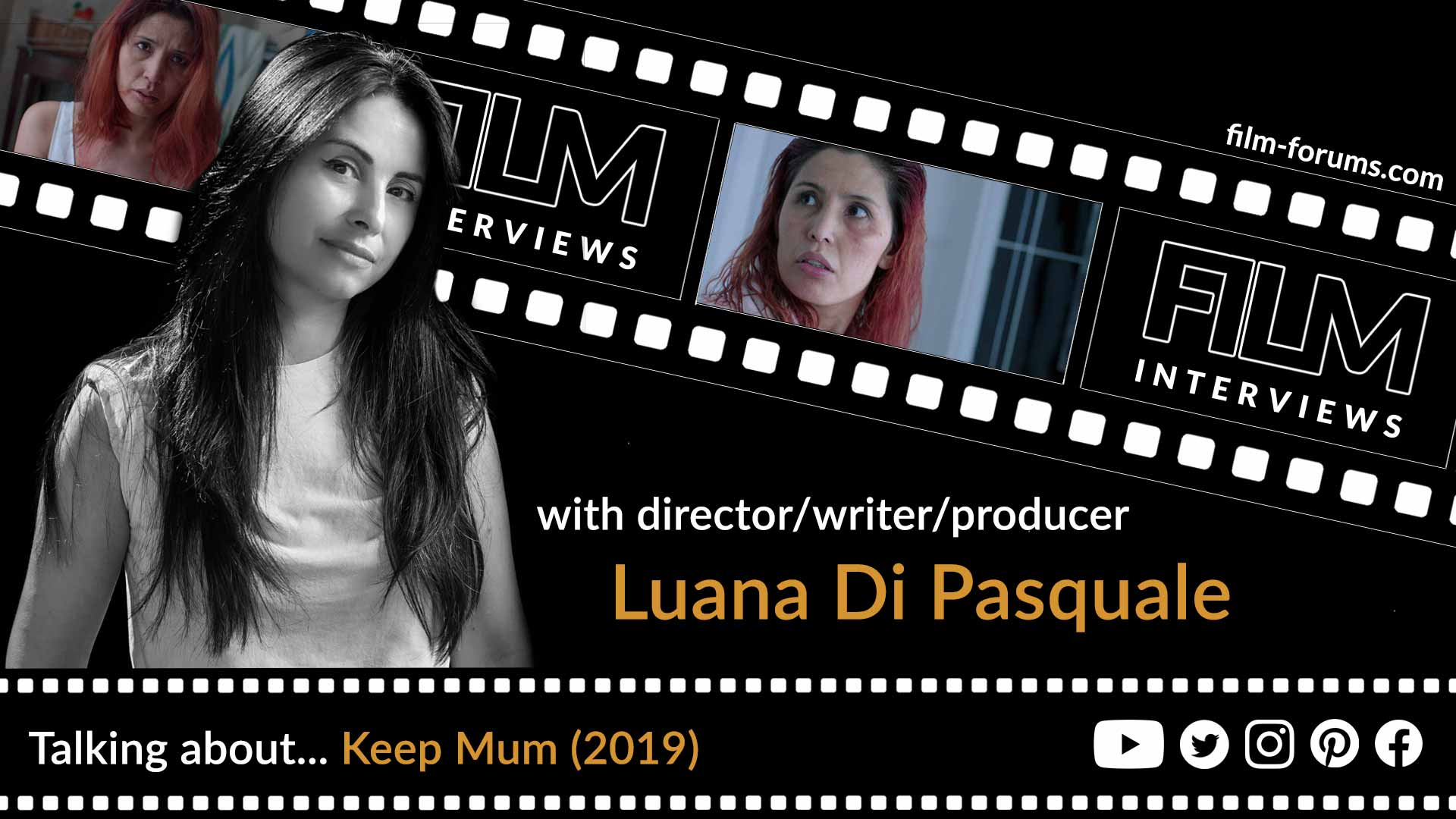 Interview with director, writer and producer Luana Di Pasquale