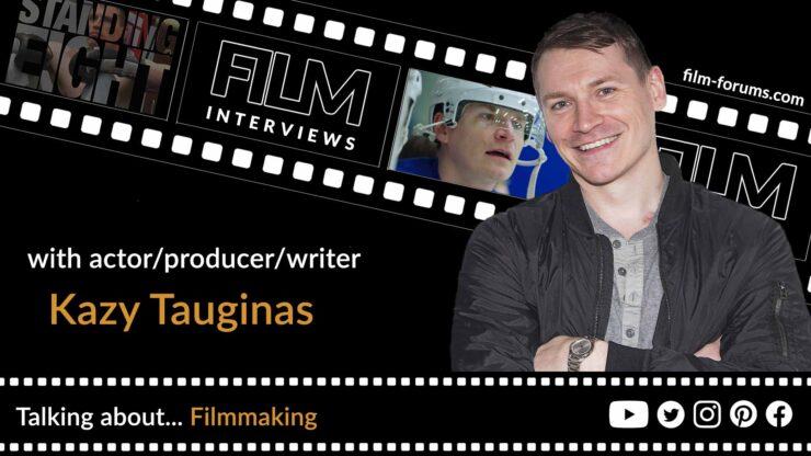 Kazy Tauginas - Actor, Writer and Producer