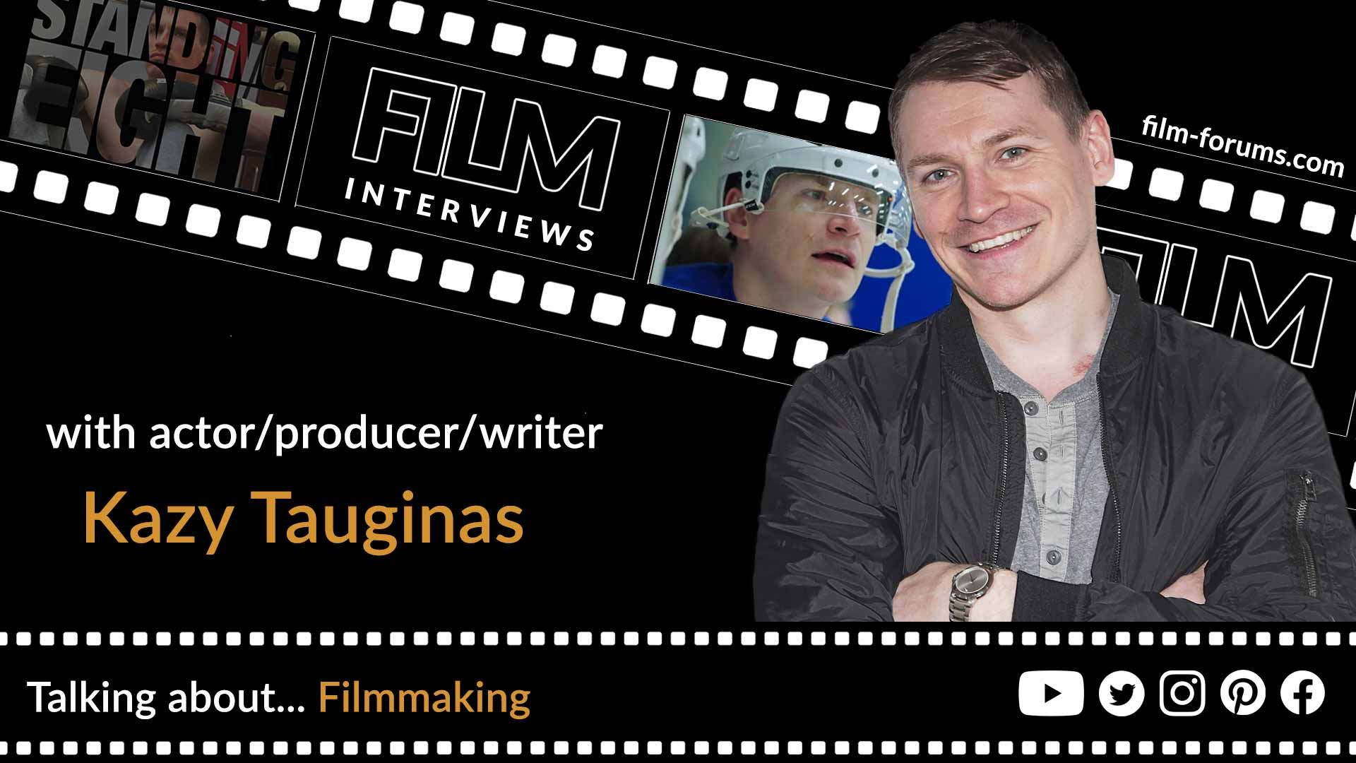 Kazy Tauginas - Actor, Writer and Producer