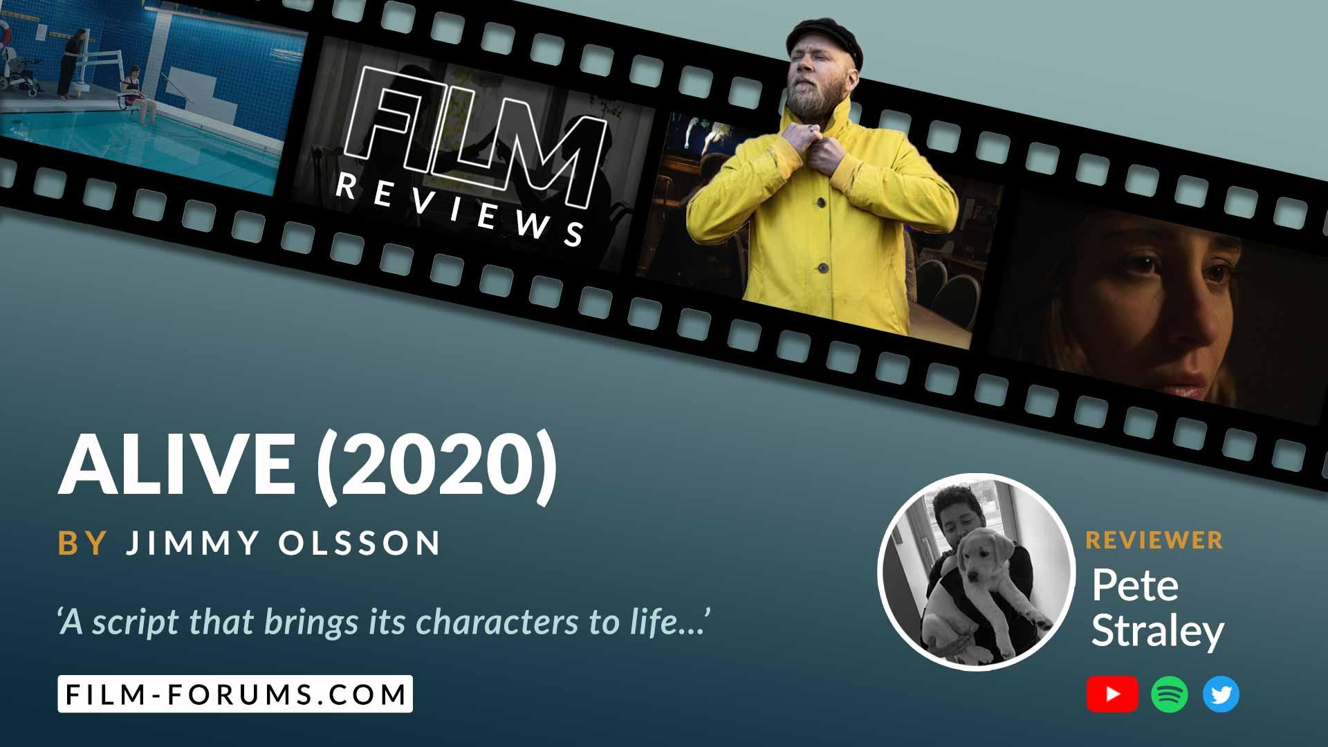 Alive (2020) - Jimmy Olsson Short Film Review