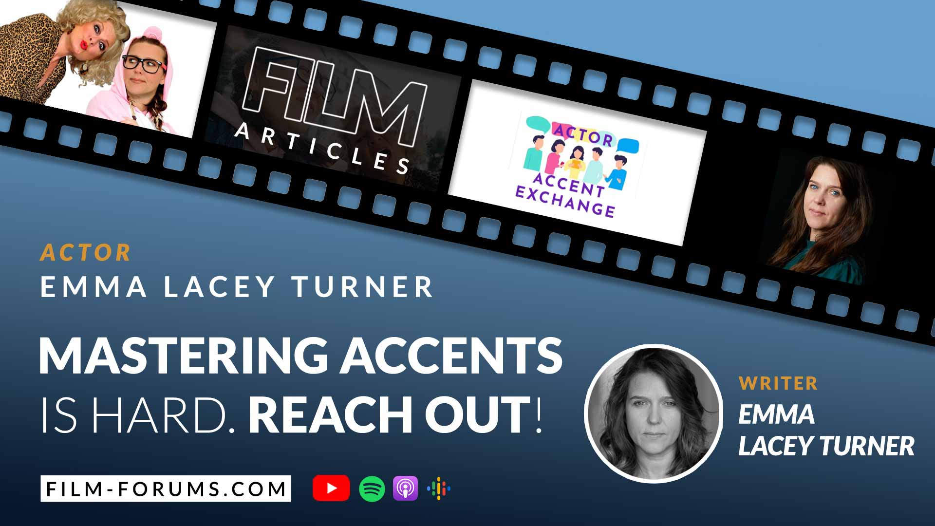 The Actor Accent Exchange by Emma Lacey Turner