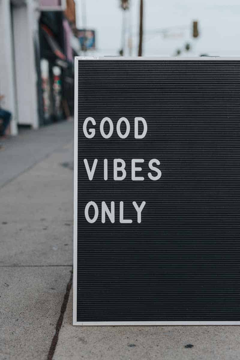 Decide to be happy: good vibes