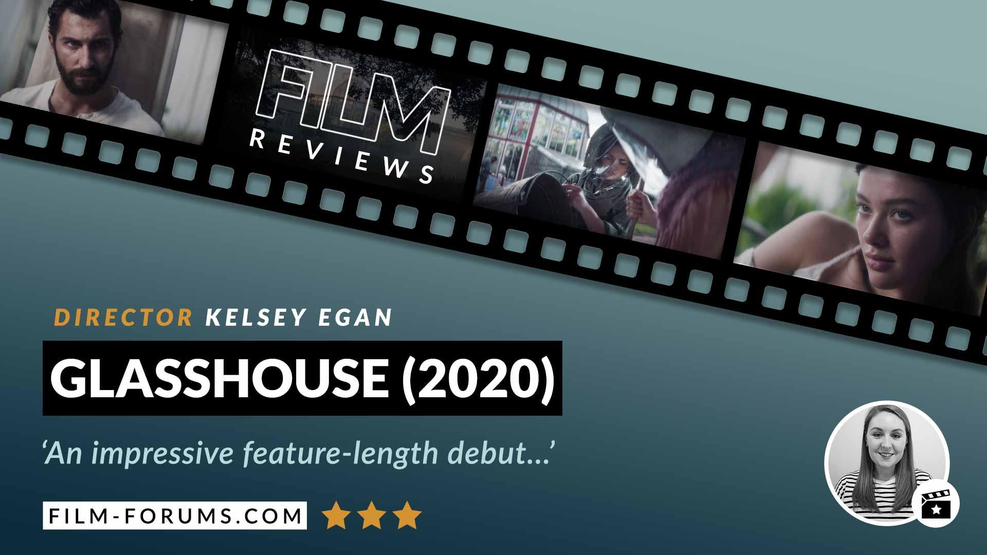 Glasshouse (2021) Film Review